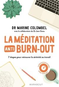 La méditation anti-burn-out - 7 étapes pour retrouver la sérénité au travail.pdf