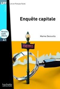 Marine Decourtis - Enquête capitale. 1 CD audio