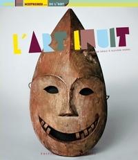 Marine Degli et Olivier Morel - L'art inuit.