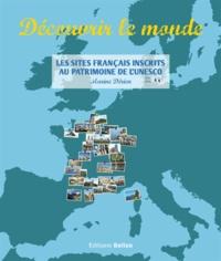 Découvrir le monde - Les sites français inscrits au patrimoine mondial de lUNESCO.pdf