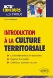 Marine Derkenne - Les Intros - Introduction à la culture territoriale - Connaissances essentielles et problématiques actuelles.
