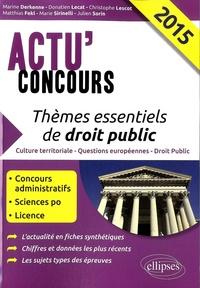 Marine Derkenne et Donatien Lecat - Thèmes essentiels de droit public.