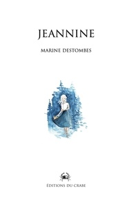 Marine Destombes - Jeannine.