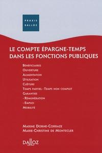 Marine Dorne-Corraze et Marie-Christine Montecler - Le compte épargne-temps dans les fonctions publiques 2007.