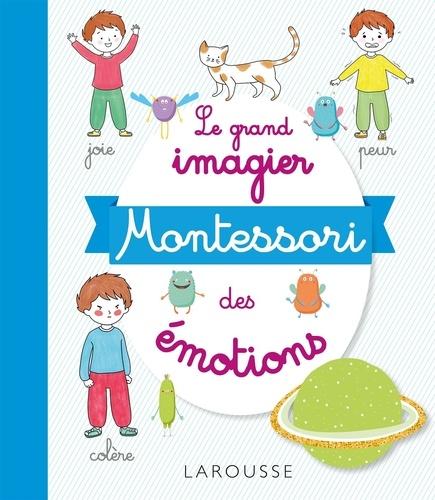 Marine Duvouldy - Le grand imagier Montessori des émotions.