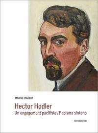 Marine Englert - Hector Hodler - Un engagement pacifiste, édition bilingue français-espéranto.
