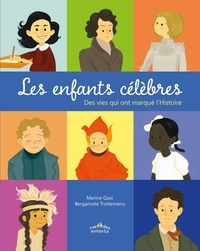 Marine Gasc et Bergamotte Trottemenu - Les enfants célèbres - Des vies qui ont marqué l'Histoire.