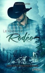Marine Gautier - Le Temps d'un Rodéo Tome 1 : .