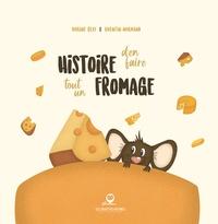 Marine Geay - Histoire d'en faire tout un fromage.