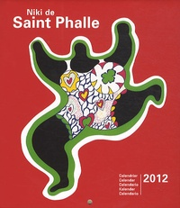 Marine Gille - Niki de Saint Phalle - Calendrier 2012.