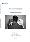 Marine Grandgeorge et Céline Jost - Vers une communication homme-animal-machine ? - Contribution interdisciplinaire.