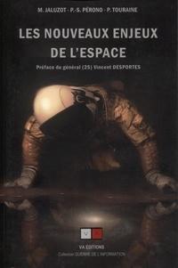 Marine Jaluzot et Pierre-Stanley Pérono - Les nouveaux enjeux de l'espace.