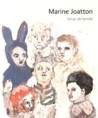 Marine Joatton - Marine Joatton, un air de famille.