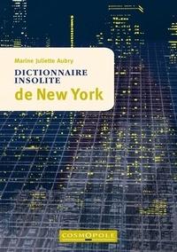 Marine Juliette Aubry - Dictionnaire insolite de New York.