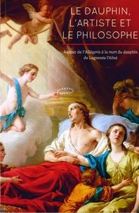 """Marine Kisiel - Le dauphin, l'artiste et le philosophe - Autour de l'""""Allégorie à la mort du dauphin"""" de Lagrenée l'aîné."""