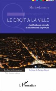 Le droit à la ville - Justifications, apports, manifestations et portées.pdf