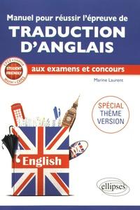 Manuel pour réussir lépreuve de traduction danglais aux examens et concours - Spécial thème version.pdf