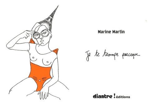 Marine Martin - Je te trompe parceque.