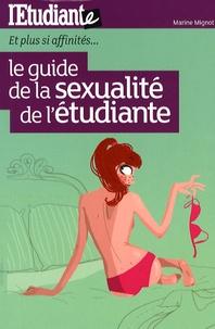Marine Mignot - Le guide de la sexualité de l'étudiante.