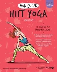 Marine Ragot - Mon cahier HIIT yoga.
