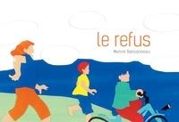 Marine Rainjonneau - Le refus.
