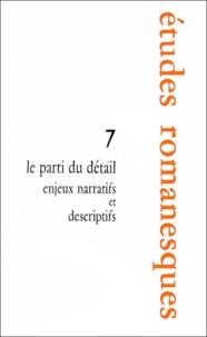 Marine Ricord et  Collectif - Le parti du détail - Enjeux narratifs et descriptifs.