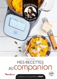 Marine Rolland - Mes recettes au companion - 3 étapes et 5 ingrédients max !.