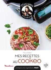 Marine Rolland - Mes recettes au Cookeo - 3 étapes et 5 ingrédients max !.