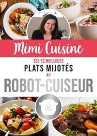 Histoiresdenlire.be Mimi Cuisine, ses 52 meilleurs plats mijotés au robot-cuiseur Image