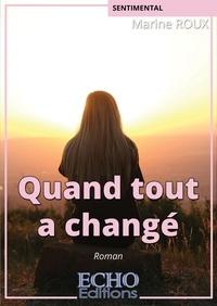 Marine Roux - Quand tout a changé.