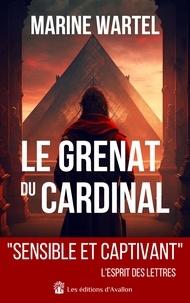 Marine Wartel - Le grenat du Cardinal.