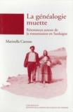 Marinella Carosso - La généalogie muette - Résonances autour de la transmission en Sardaigne.