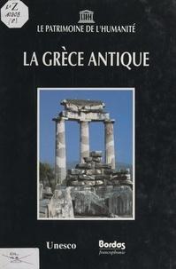 Marinella Terzi et  Collectif - La Grèce antique.
