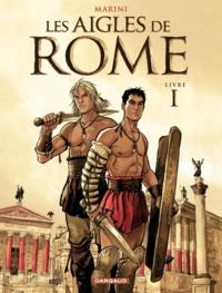 Marini - Les aigles de Rome Tome 1 : .
