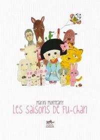 Marini Monteany - Les saisons de Fu-Chan.