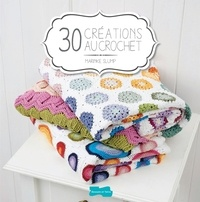 Marinke Slump - 30 créations au crochet.