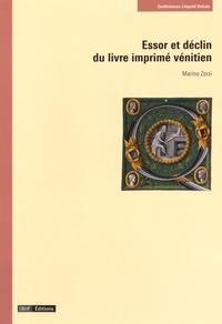 Marino Zorzi - Essor et déclin du livre imprimé vénitien.