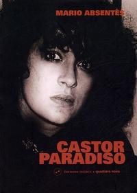 Mario Absentès - Castor Paradiso.