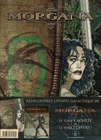 Mario Alberti et Luca Enoch - Morgana Tome 4 : La voix des Eons - Pack 2 volumes avec Tome 1.