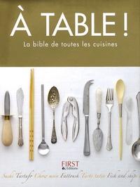 Mario Batali - A table ! - La bible de toutes les cuisines.