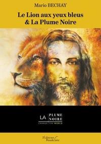 Amazon uk livre télécharger Le lion aux yeux bleus & La plume noire