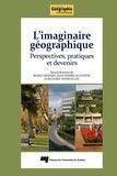 Mario Bédard et Jean-Pierre Augustin - Imaginaire géographique - Perspectives pratiques et devenirs.