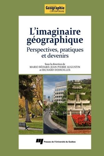 Imaginaire géographique. Perspectives pratiques et devenirs