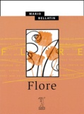 Mario Bellatin - Flore.