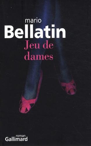 Mario Bellatin - Jeu de dames.
