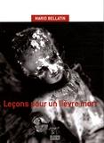 Mario Bellatin - Leçons pour un lièvre mort.