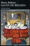 Mario Bellatin - Salon de Belleza.