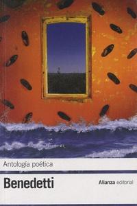 Mario Benedetti - Antologia oetica.