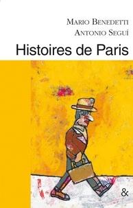 Mario Benedetti - Histoires de Paris.