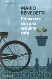 Mario Benedetti - Primavera con una esquina rota.